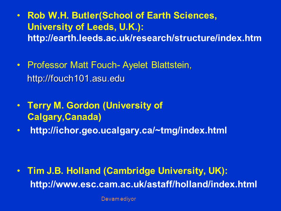 Rob W. H. Butler(School of Earth Sciences, University of Leeds, U. K