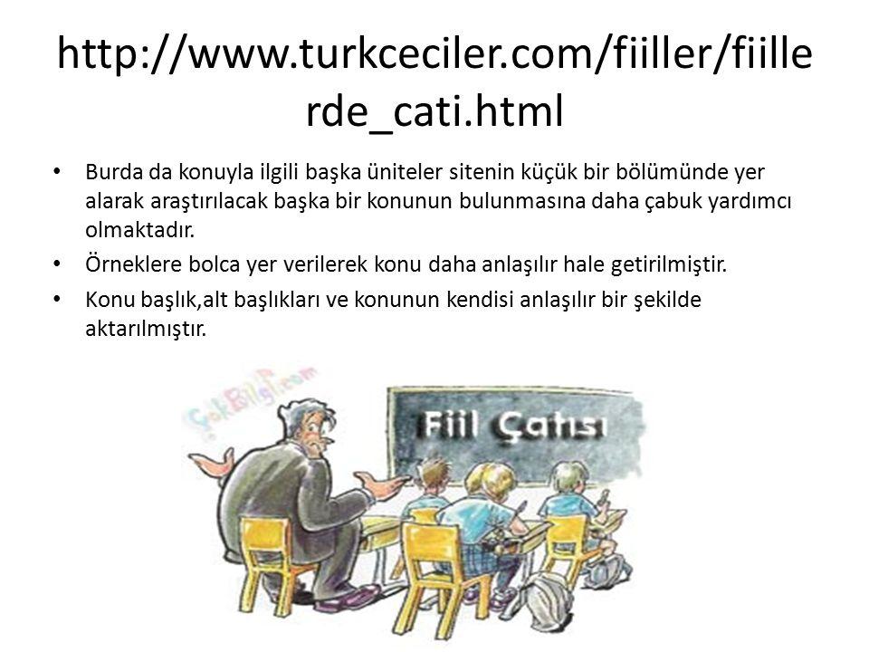 http://www.turkceciler.com/fiiller/fiillerde_cati.html