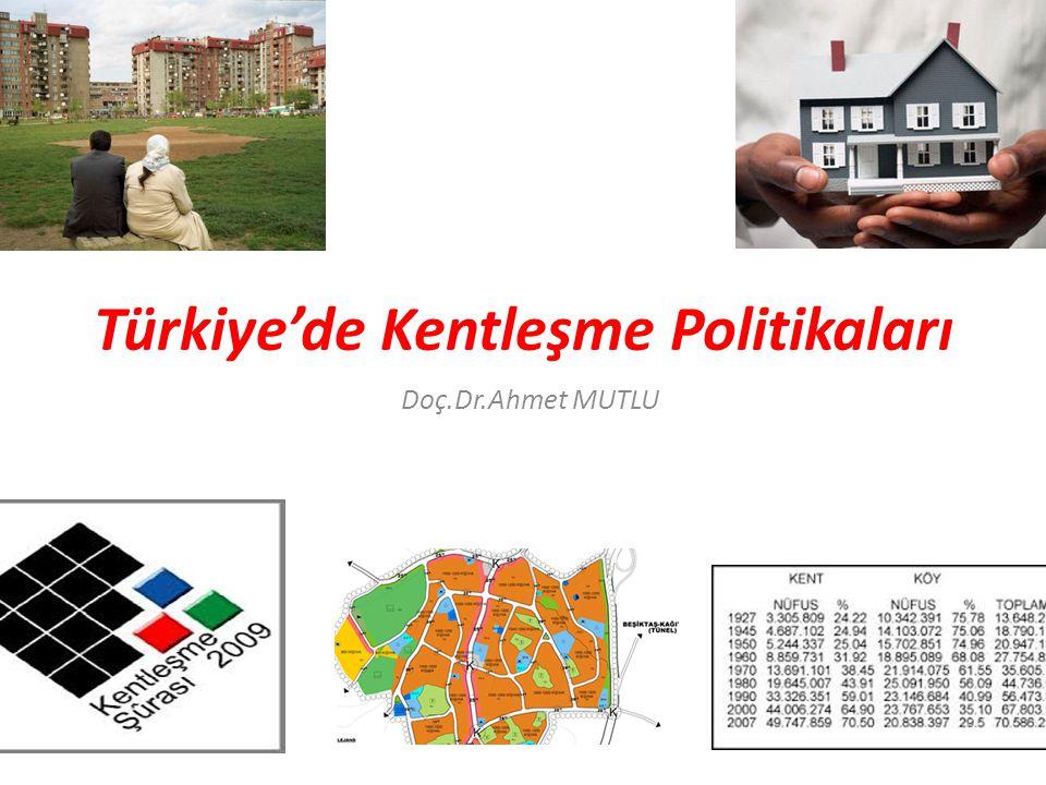 Türkiye'de Kentleşme Politikaları