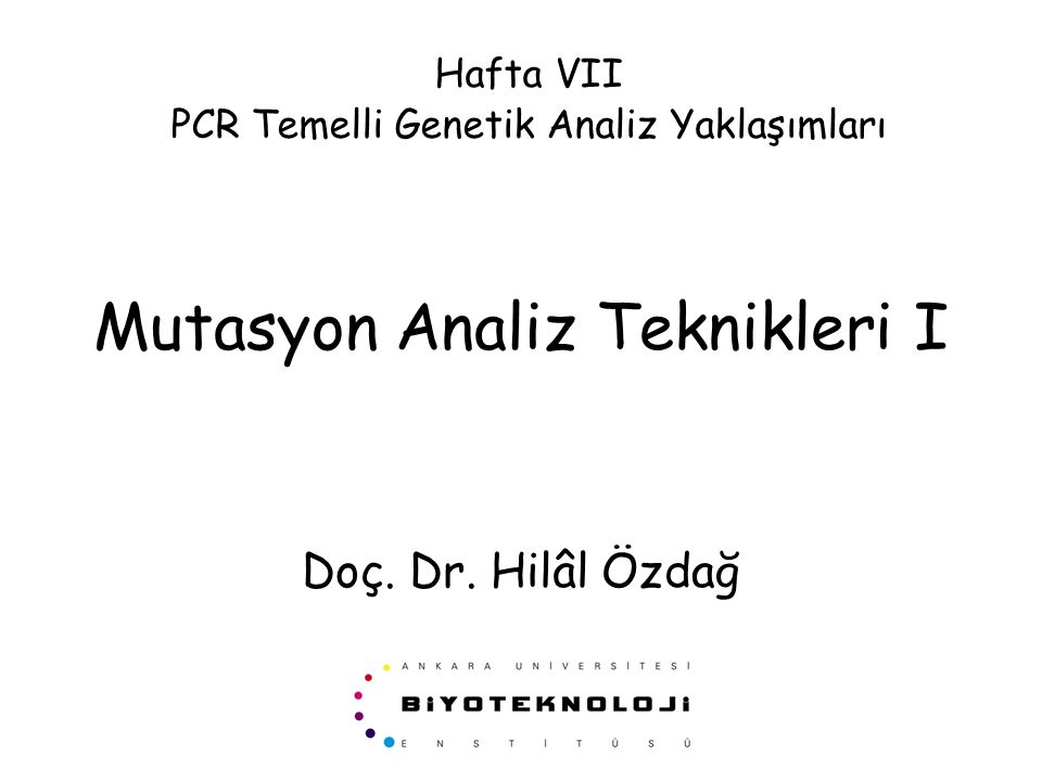 Mutasyon Analiz Teknikleri I