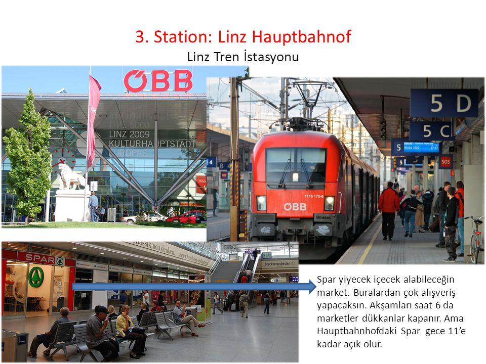 3. Station: Linz Hauptbahnof Linz Tren İstasyonu