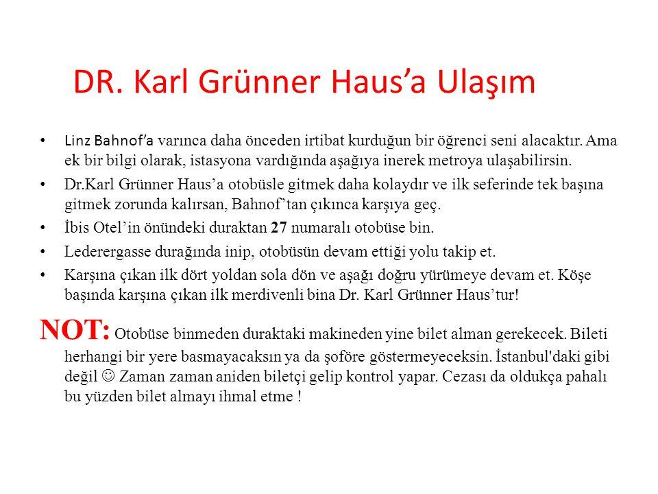 DR. Karl Grünner Haus'a Ulaşım