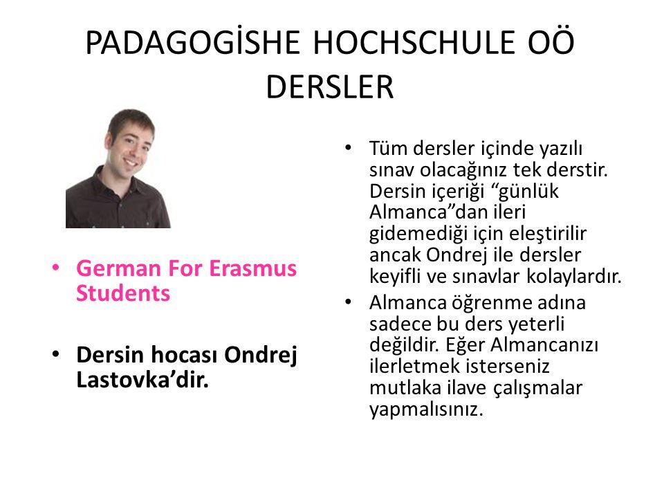 PADAGOGİSHE HOCHSCHULE OÖ DERSLER