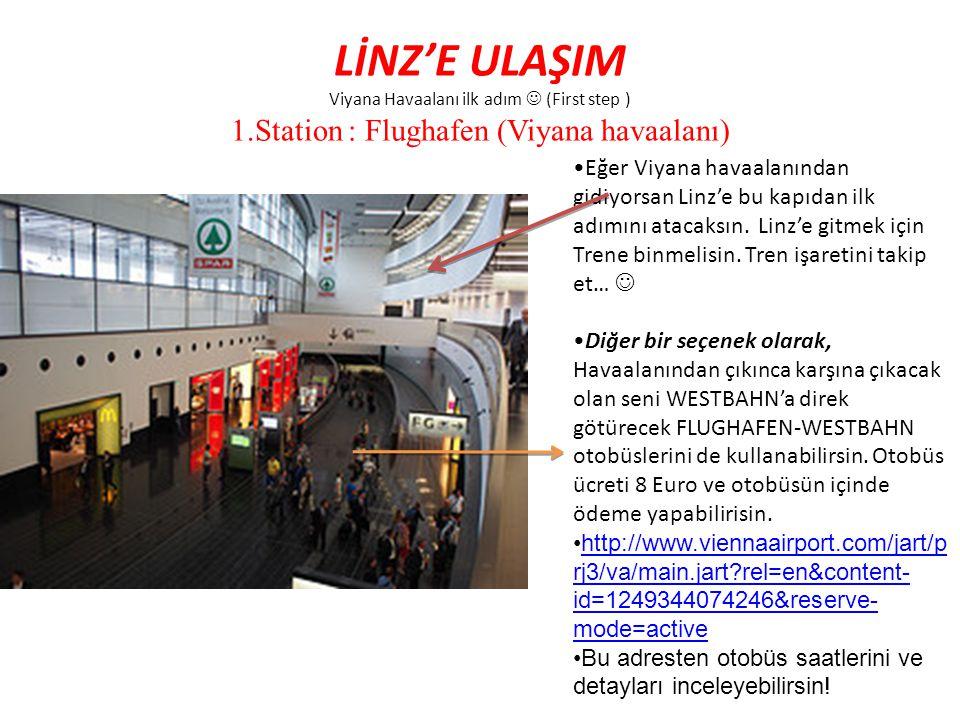 LİNZ'E ULAŞIM Viyana Havaalanı ilk adım  (First step ) 1