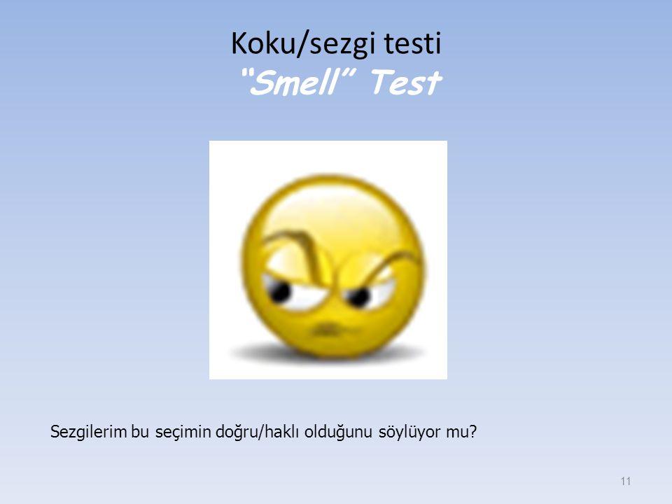 Koku/sezgi testi Smell Test