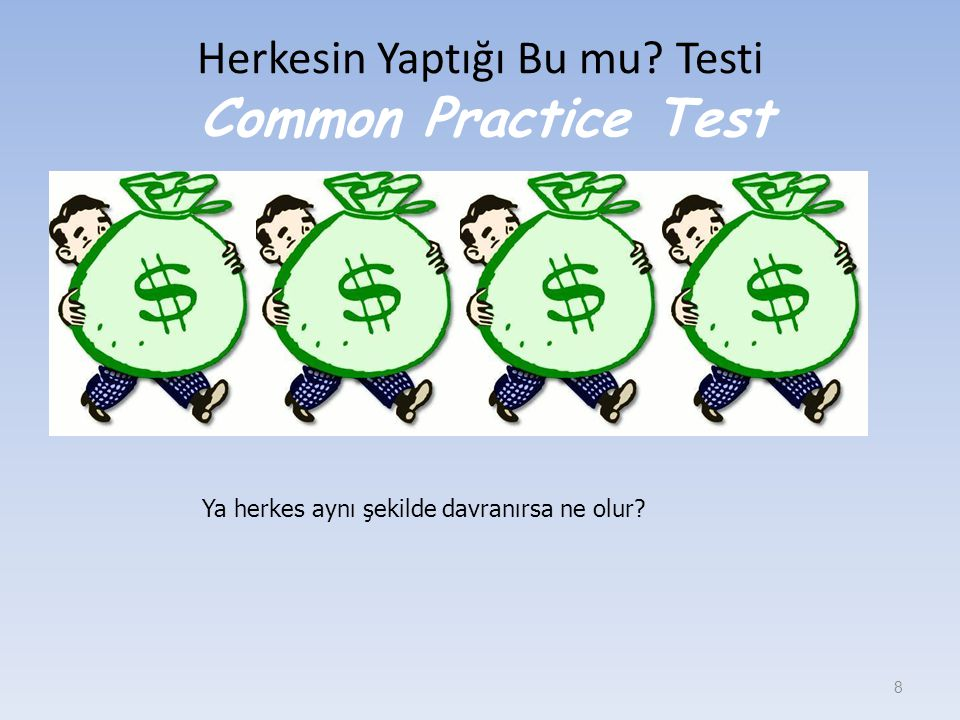 Herkesin Yaptığı Bu mu Testi Common Practice Test