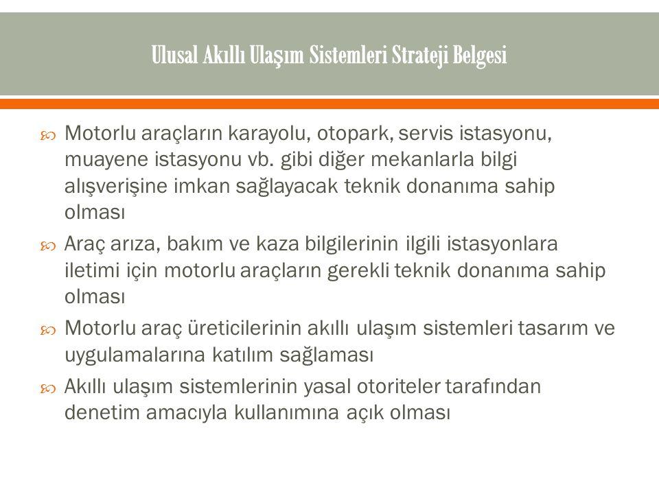 Ulusal Akıllı Ulaşım Sistemleri Strateji Belgesi
