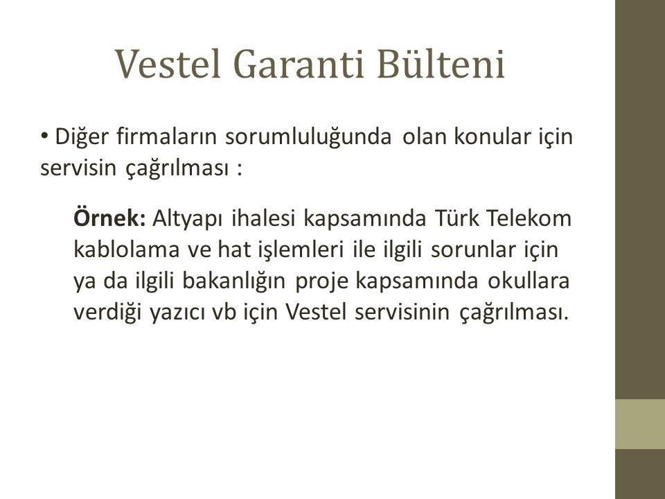 Vestel Garanti Bülteni