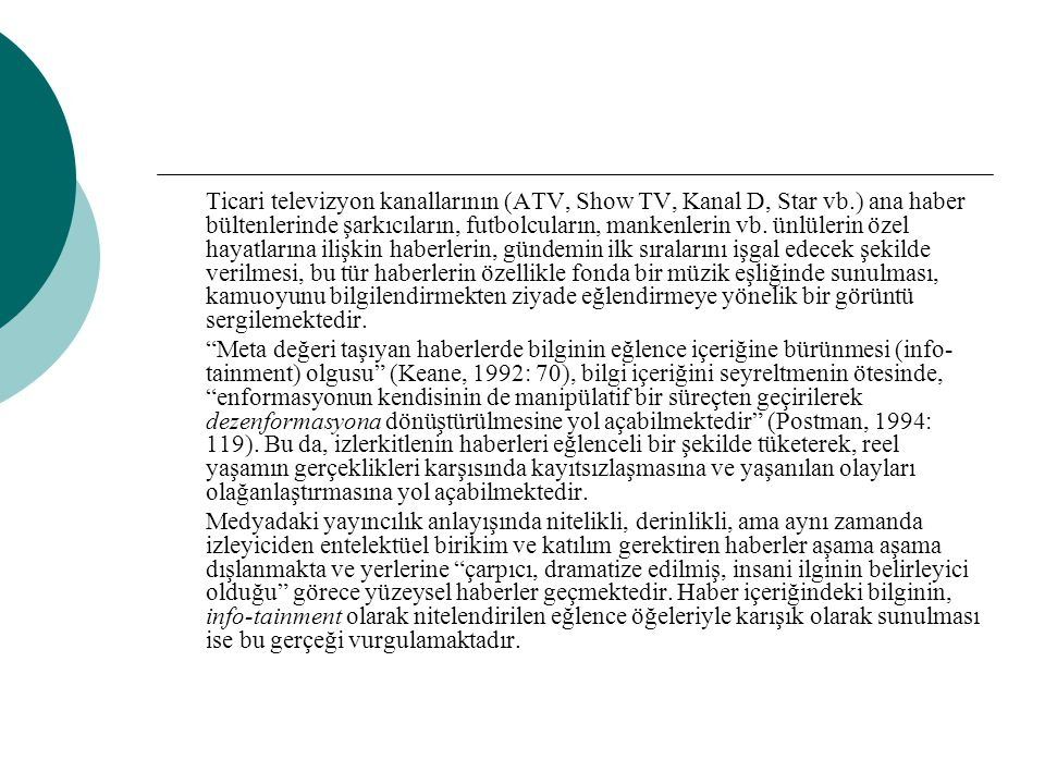 Ticari televizyon kanallarının (ATV, Show TV, Kanal D, Star vb