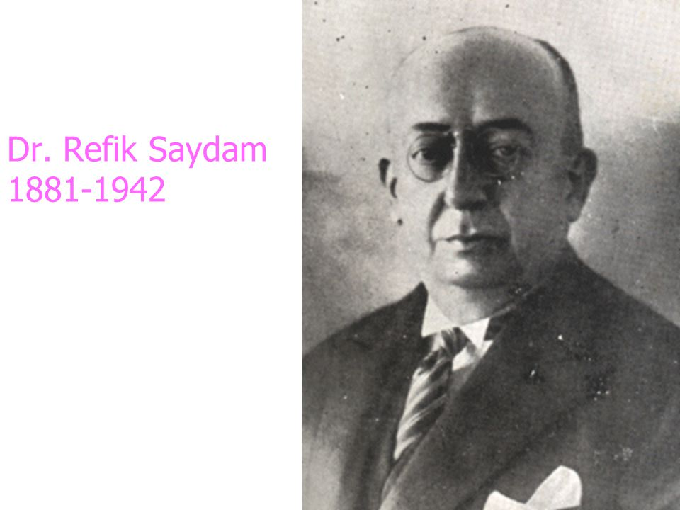 Dr. Refik Saydam 1881-1942