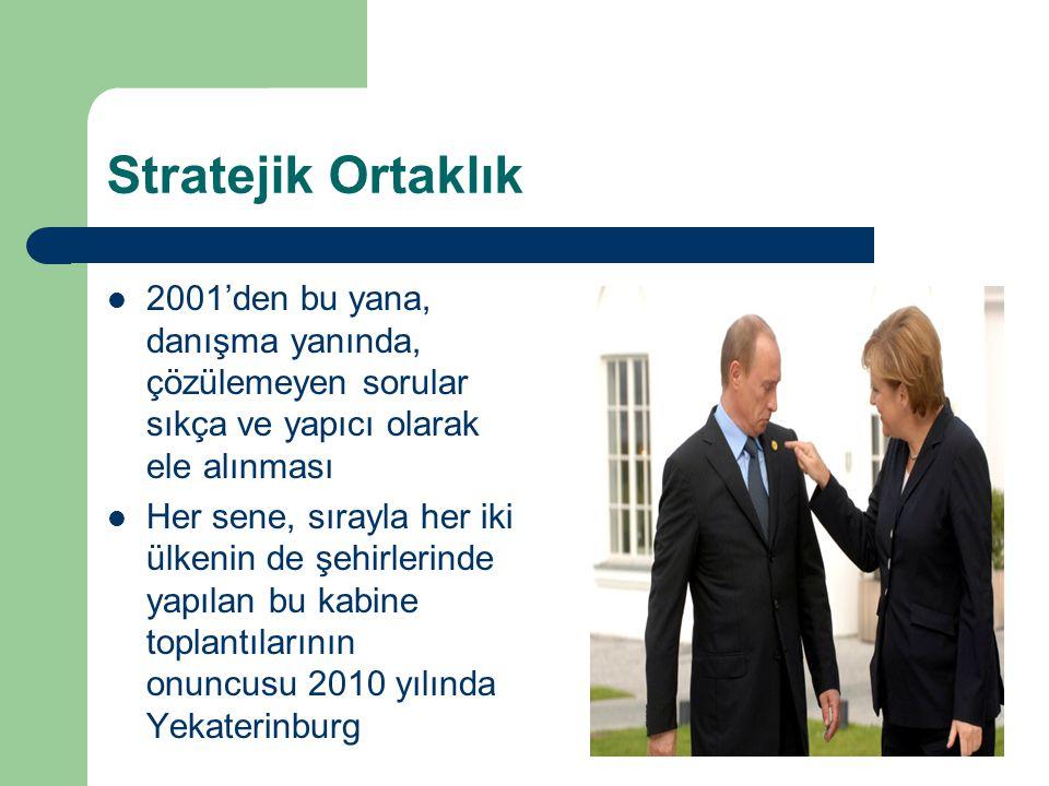 Stratejik Ortaklık 2001'den bu yana, danışma yanında, çözülemeyen sorular sıkça ve yapıcı olarak ele alınması.