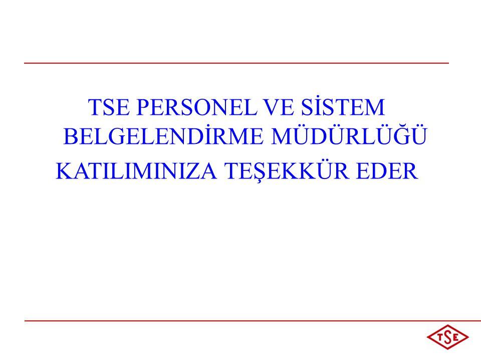 TSE PERSONEL VE SİSTEM BELGELENDİRME MÜDÜRLÜĞÜ