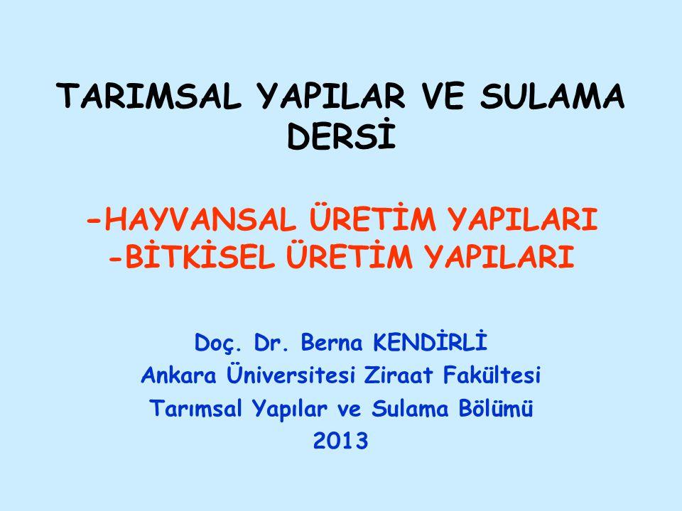 Ankara Üniversitesi Ziraat Fakültesi Tarımsal Yapılar ve Sulama Bölümü
