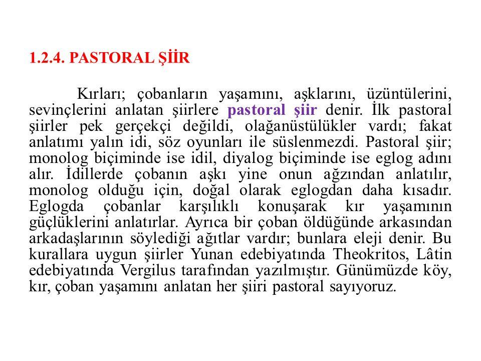 1.2.4. PASTORAL ŞİİR