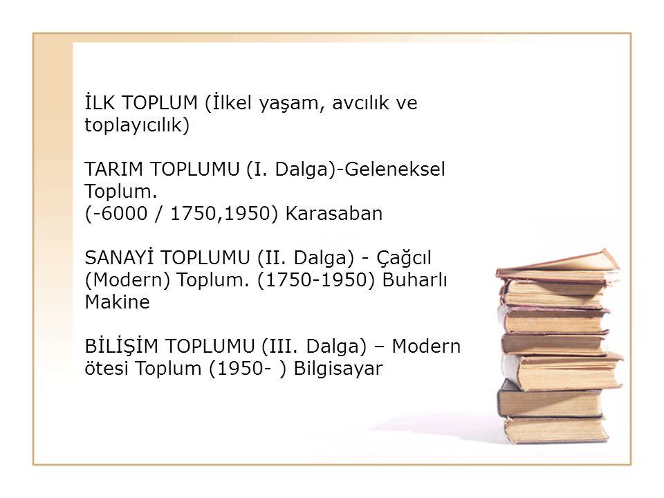 İLK TOPLUM (İlkel yaşam, avcılık ve toplayıcılık)