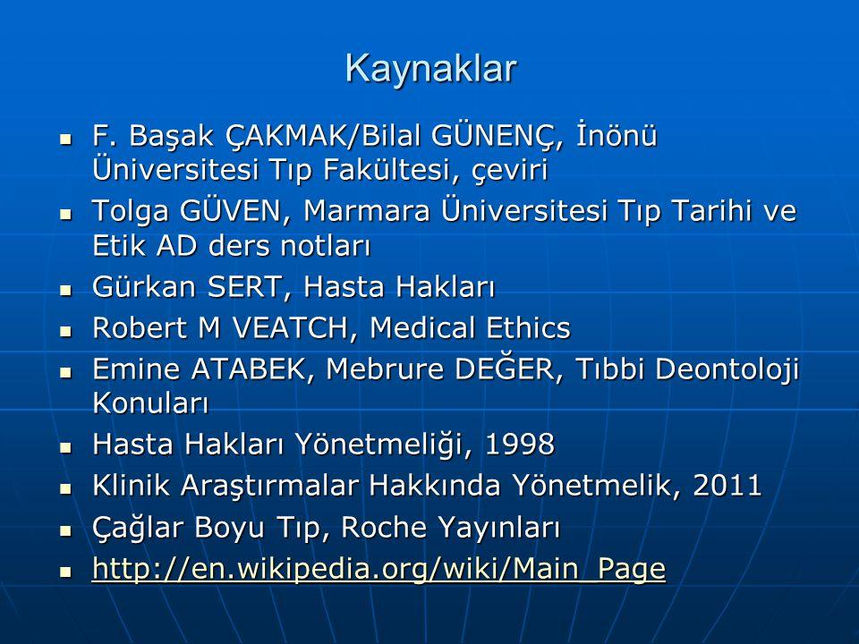 Kaynaklar F. Başak ÇAKMAK/Bilal GÜNENÇ, İnönü Üniversitesi Tıp Fakültesi, çeviri.