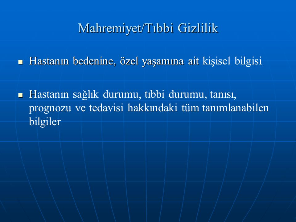 Mahremiyet/Tıbbi Gizlilik