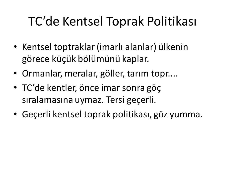 TC'de Kentsel Toprak Politikası