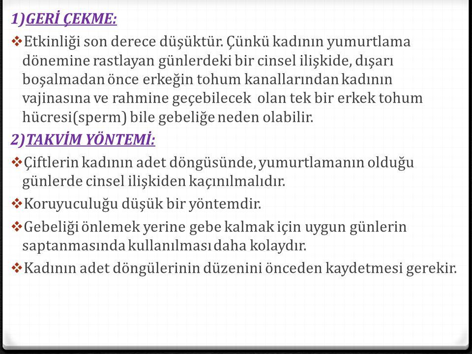 1)GERİ ÇEKME: