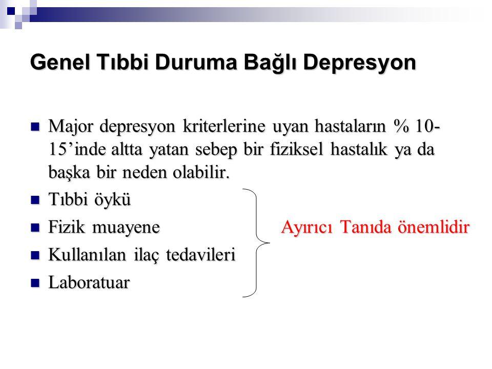 Genel Tıbbi Duruma Bağlı Depresyon