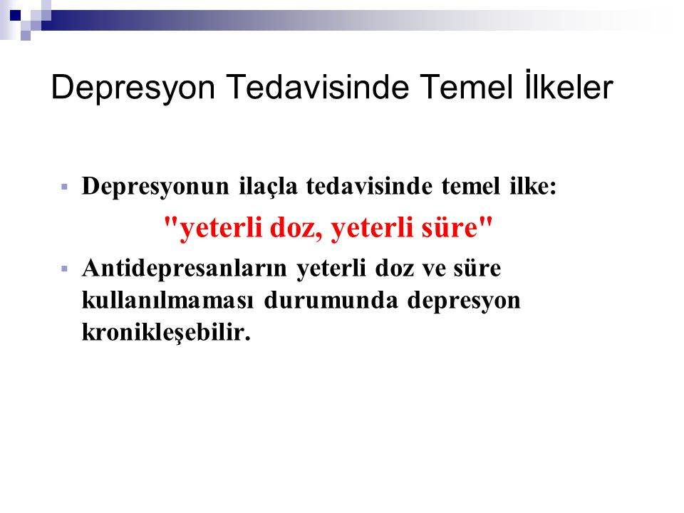 Depresyon Tedavisinde Temel İlkeler