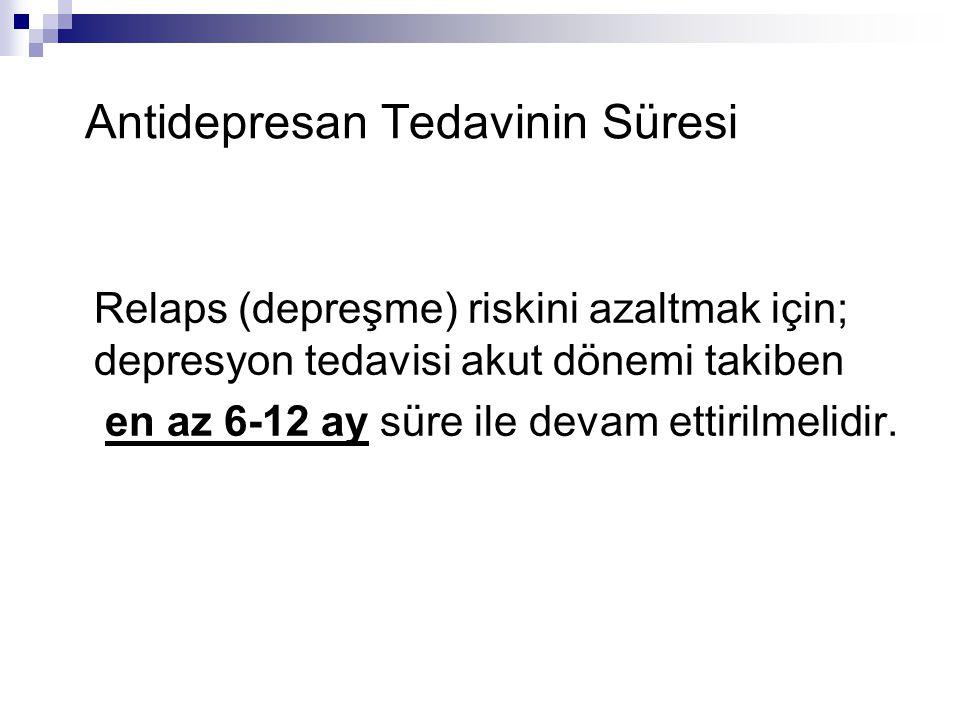 Antidepresan Tedavinin Süresi