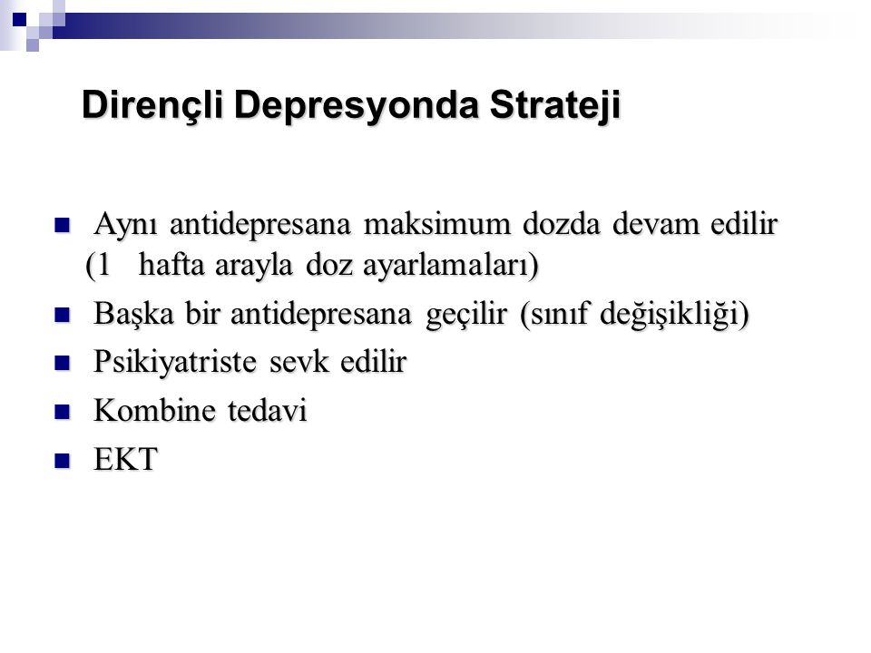 Dirençli Depresyonda Strateji