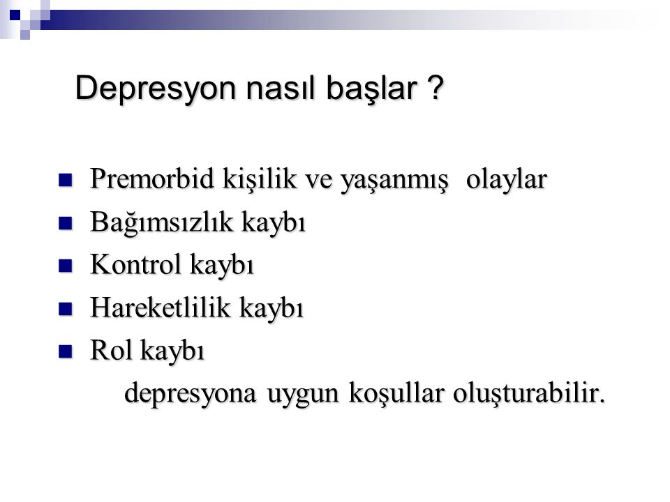Depresyon nasıl başlar