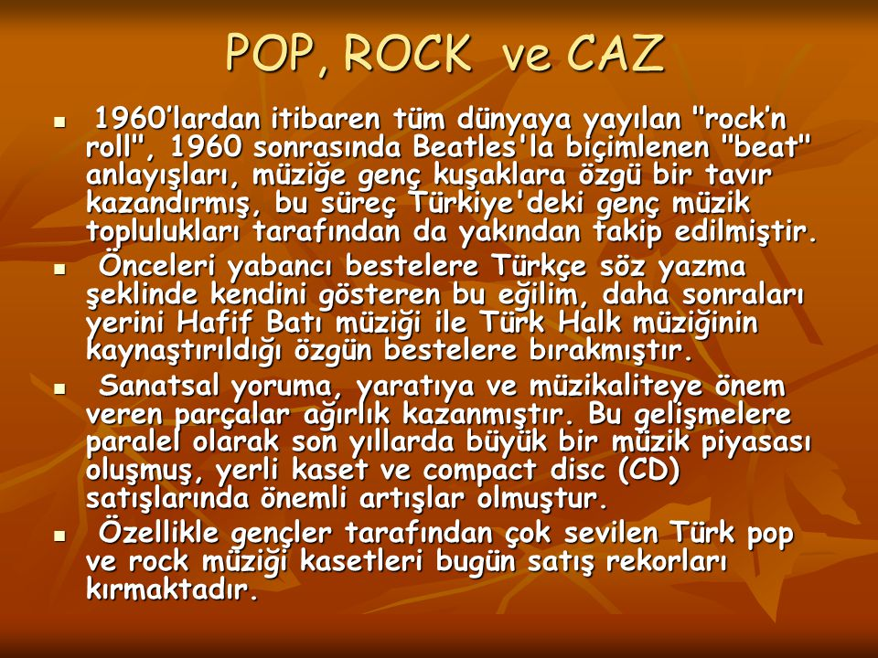 POP, ROCK ve CAZ