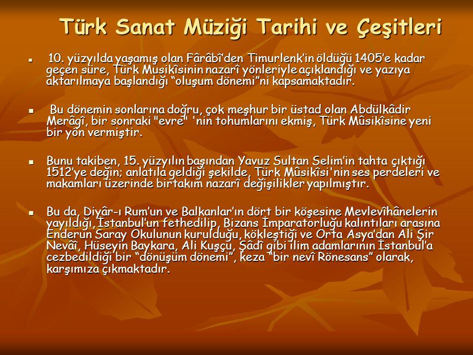 Türk Sanat Müziği Tarihi ve Çeşitleri