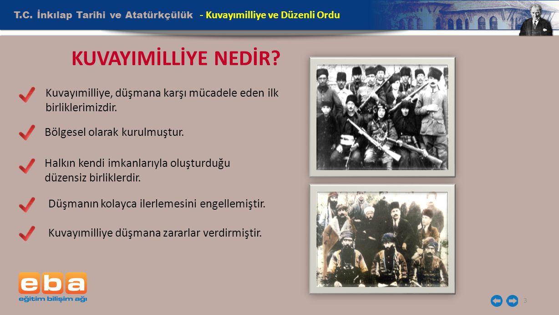 KUVAYIMİLLİYE NEDİR T.C. İnkılap Tarihi ve Atatürkçülük