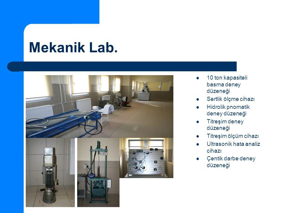 Mekanik Lab. 10 ton kapasiteli basma deney düzeneği