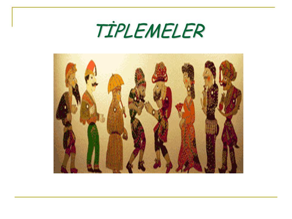 TİPLEMELER