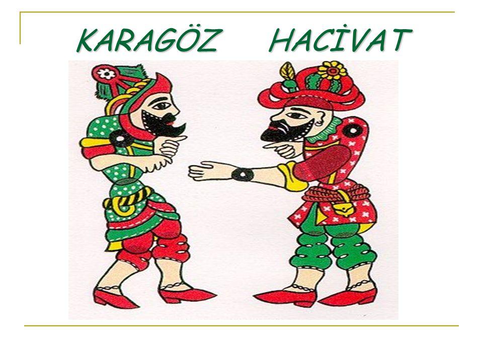 KARAGÖZ HACİVAT