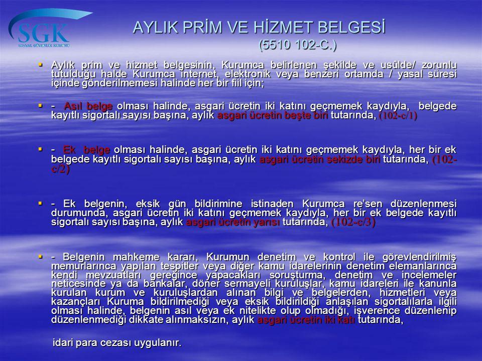 AYLIK PRİM VE HİZMET BELGESİ (5510 102-C.)