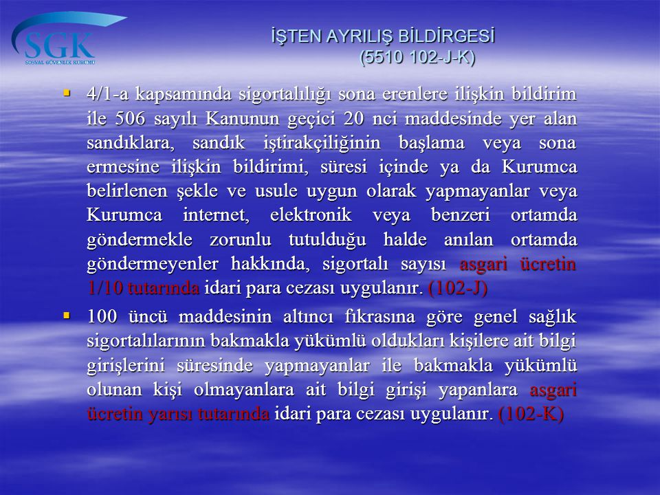 İŞTEN AYRILIŞ BİLDİRGESİ (5510 102-J-K)