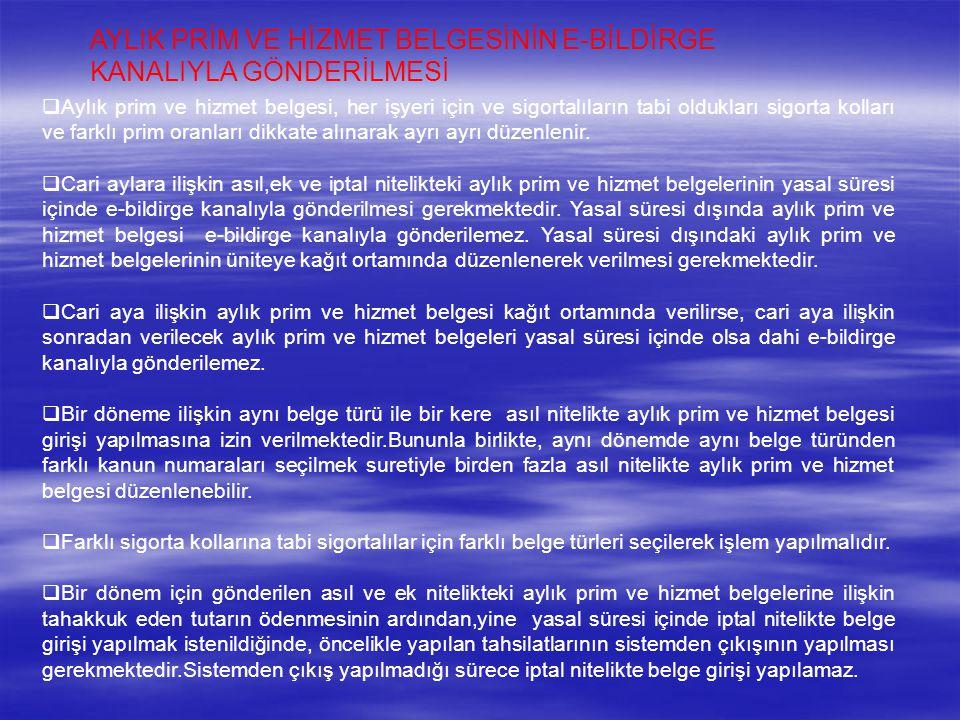 AYLIK PRİM VE HİZMET BELGESİNİN E-BİLDİRGE KANALIYLA GÖNDERİLMESİ