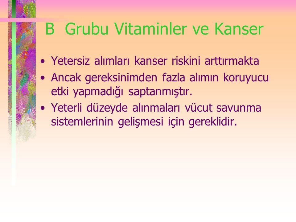 B Grubu Vitaminler ve Kanser