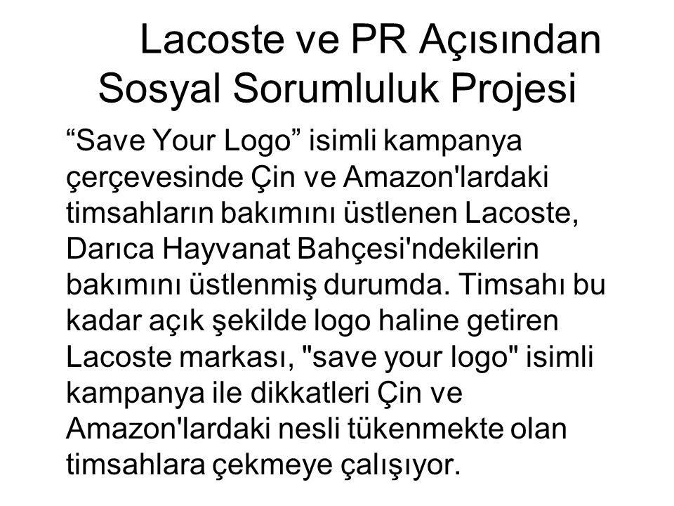 Lacoste ve PR Açısından Sosyal Sorumluluk Projesi