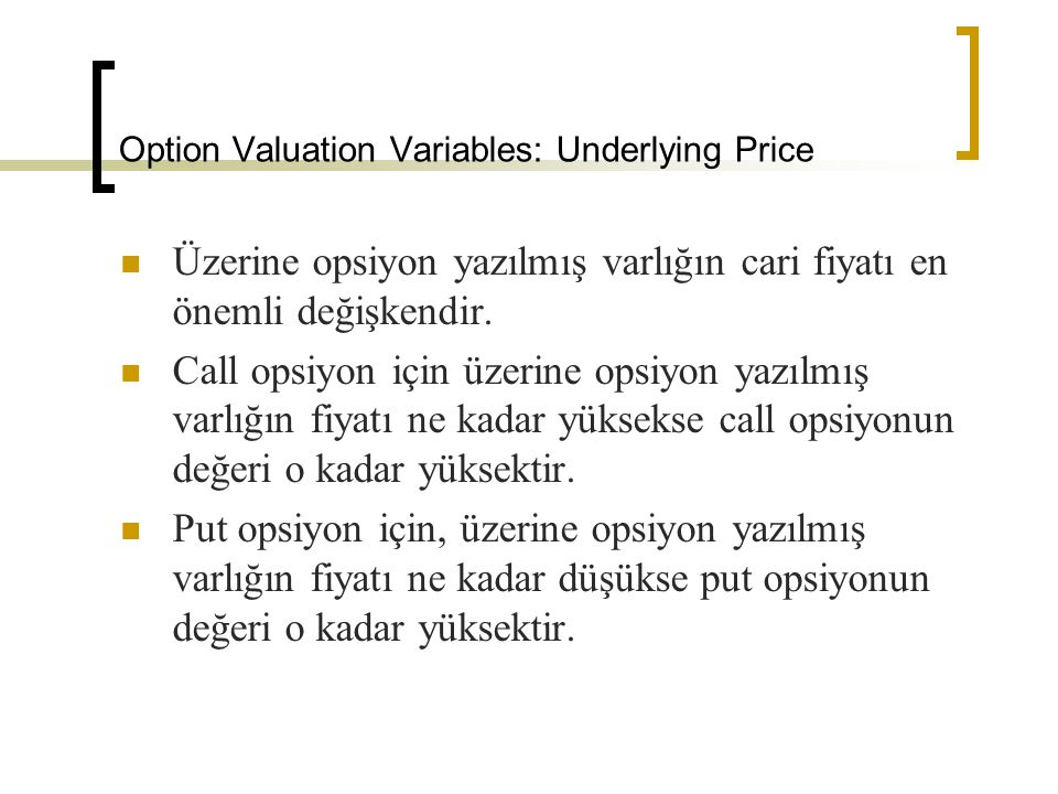 Option Valuation Variables: Underlying Price