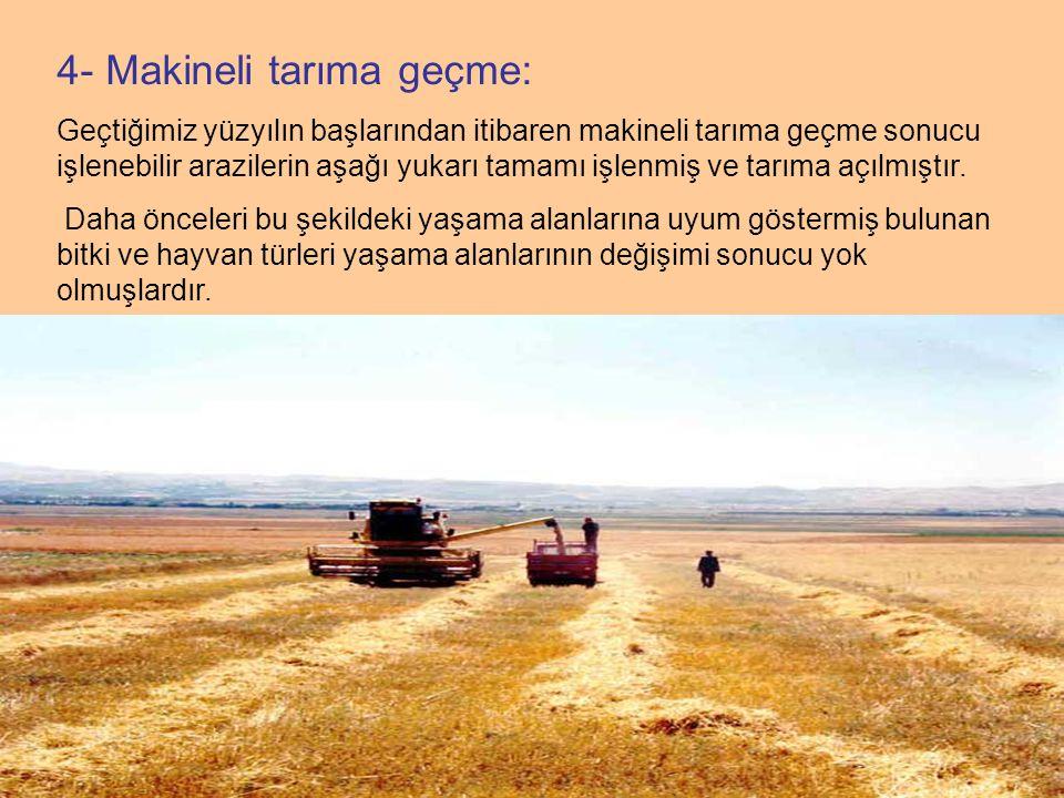 4- Makineli tarıma geçme: