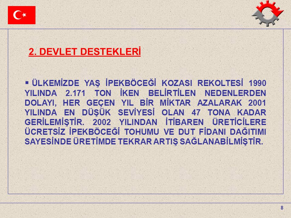 2. DEVLET DESTEKLERİ
