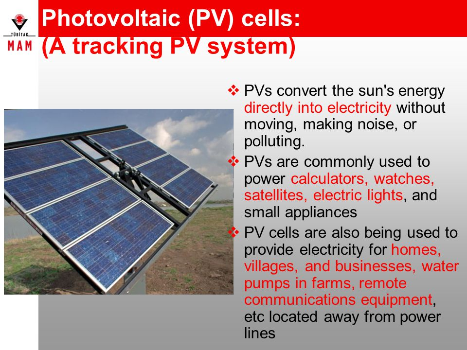 Photovoltaic (PV) cells: (A tracking PV system)