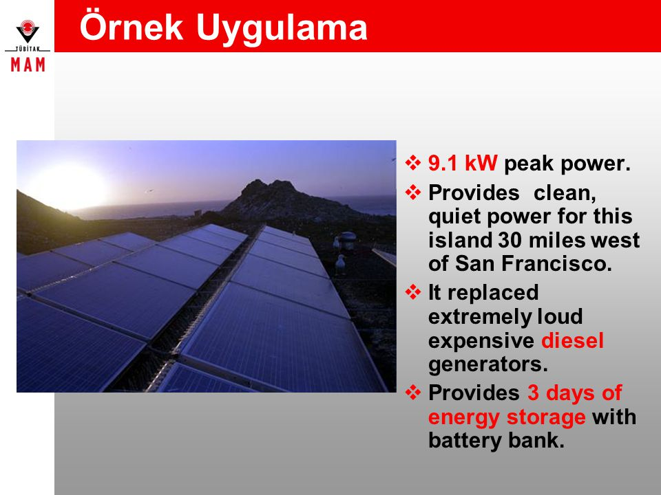 Örnek Uygulama 9.1 kW peak power.
