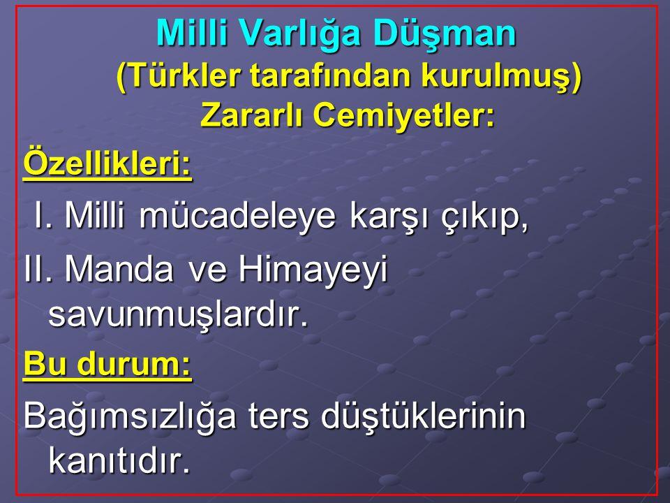 Milli Varlığa Düşman (Türkler tarafından kurulmuş) Zararlı Cemiyetler: