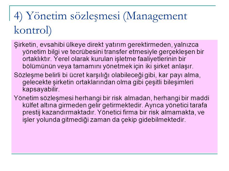 4) Yönetim sözleşmesi (Management kontrol)