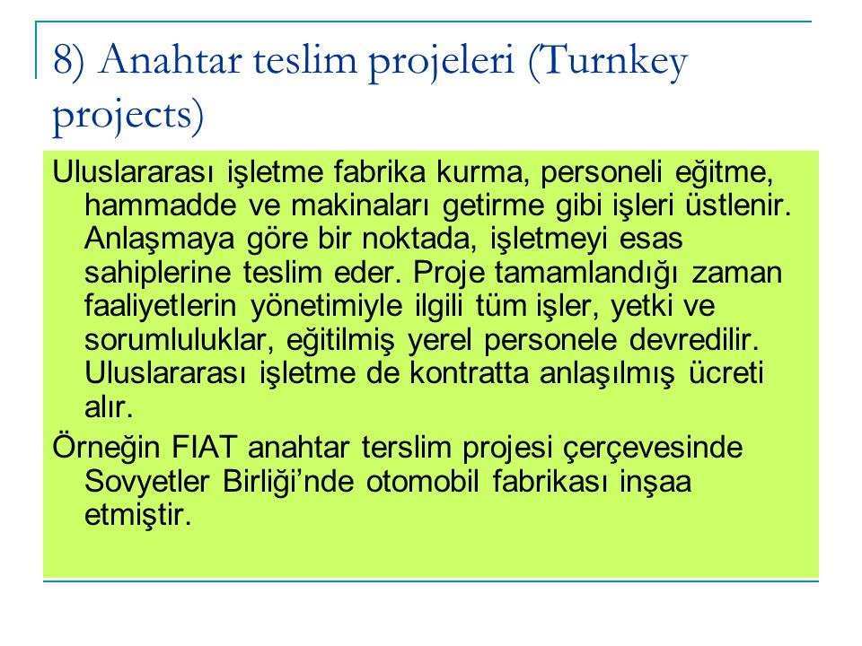8) Anahtar teslim projeleri (Turnkey projects)