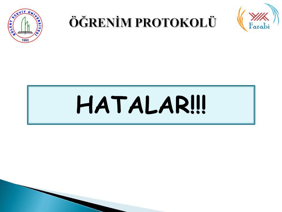 ÖĞRENİM PROTOKOLÜ HATALAR!!!