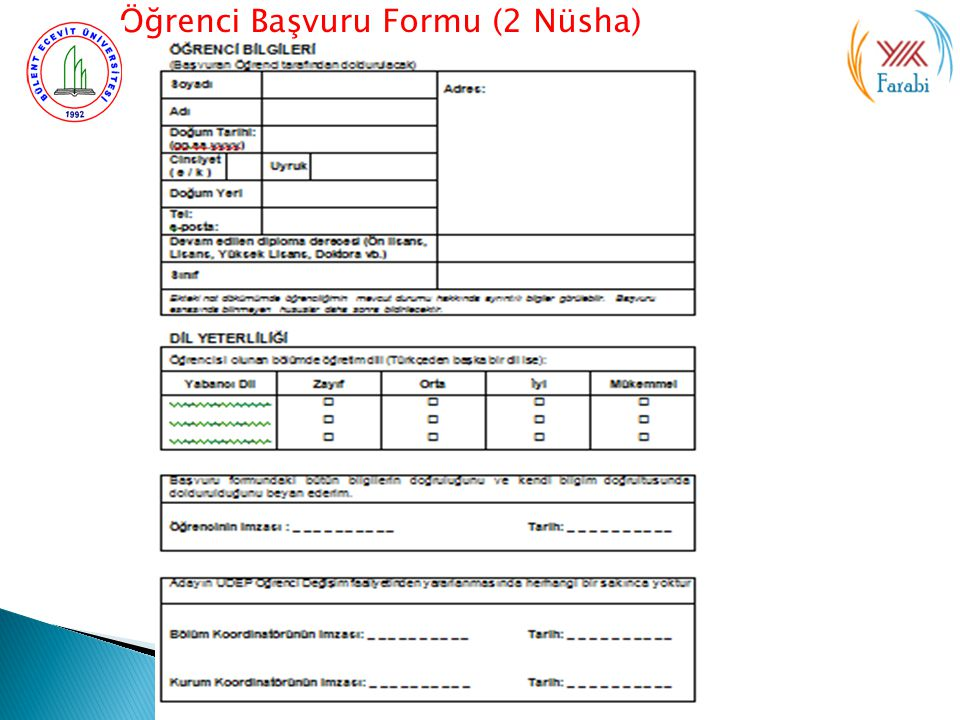 Öğrenci Başvuru Formu (2 Nüsha)