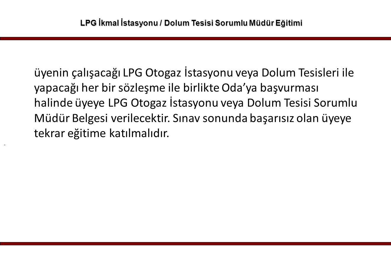 LPG İkmal İstasyonu / Dolum Tesisi Sorumlu Müdür Eğitimi